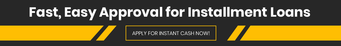 Get Cash Fast With Installment Loans in Ontario, Canada